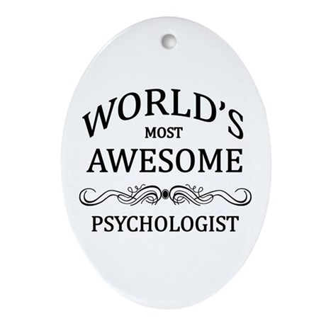 World's Most Awesome Psychologist Ornament (Oval)