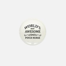 World's Most Awesome Psych Nurse Mini Button (100