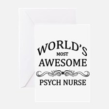 World's Most Awesome Psych Nurse Greeting Card