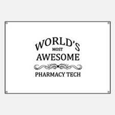 World's Most Awesome Pharmacy Tech Banner