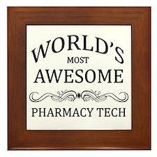 World's Most Awesome Pharmacy Tech Framed Tile