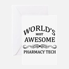World's Most Awesome Pharmacy Tech Greeting Card