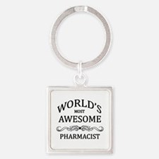 World's Most Awesome Pharmacist Square Keychain