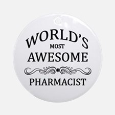 World's Most Awesome Pharmacist Ornament (Round)