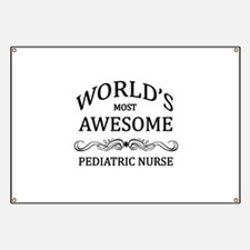 World's Most Awesome Pediatric Nurse Banner