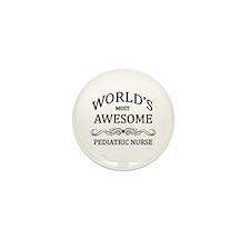 World's Most Awesome Pediatric Nurse Mini Button (