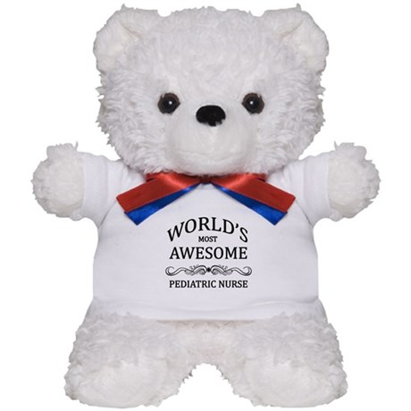 World's Most Awesome Pediatric Nurse Teddy Bear
