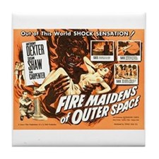 FIRE MAIDENS OF OUTER SPACE Tile Coaster