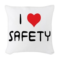 i love safety Woven Throw Pillow