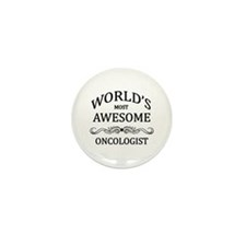 World's Most Awesome Oncologist Mini Button (10 pa