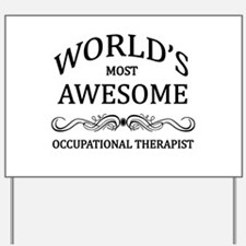 World's Most Awesome Occupational Therapist Yard S