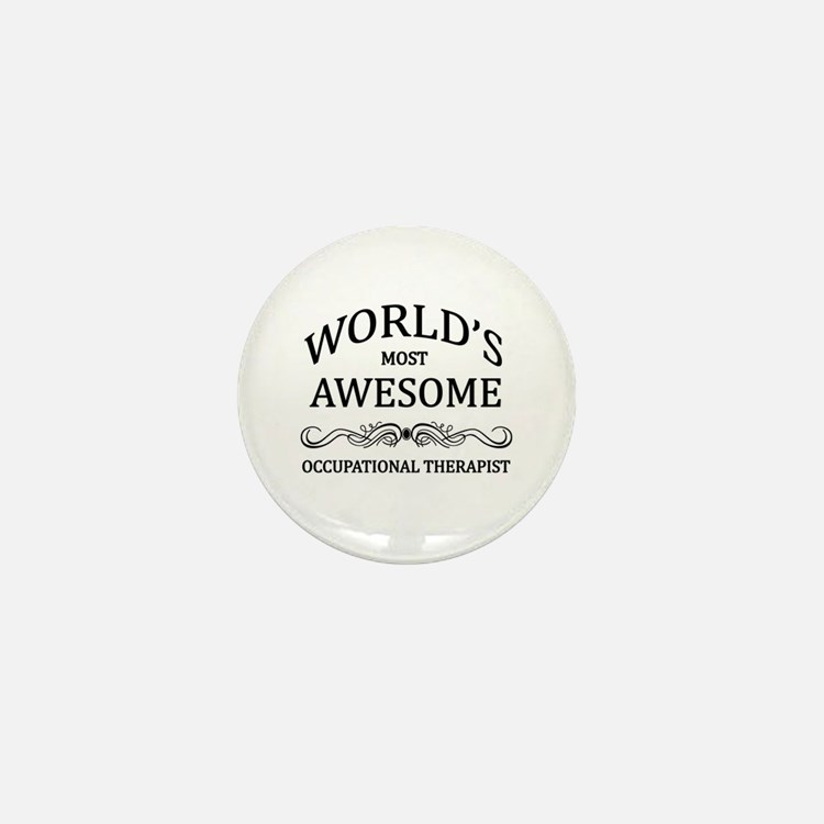 World's Most Awesome Occupational Therapist Mini B