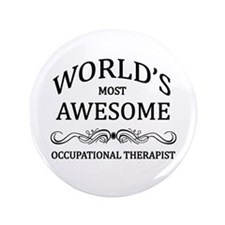 "World's Most Awesome Occupational Therapist 3.5"" B"