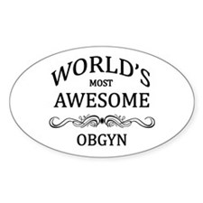 World's Most Awesome OBGYN Decal