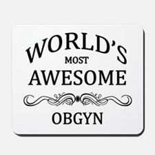 World's Most Awesome OBGYN Mousepad