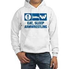 Eat Sleep Armwrestling Hoodie