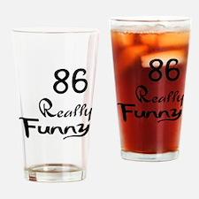 86 Really Funny Birthday Designs Drinking Glass