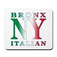 Bronx New York Italian Mousepad