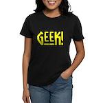Geek! Women's Dark T-Shirt