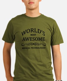 World's Most Awesome Medical Technologist T-Shirt
