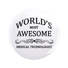 """World's Most Awesome Medical Technologist 3.5"""" But"""