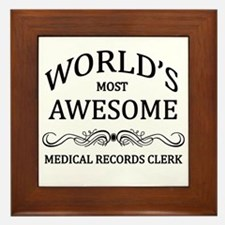 World's Most Awesome Medical Records Clerk Framed