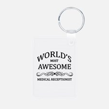 World's Most Awesome Medical Receptionist Keychains