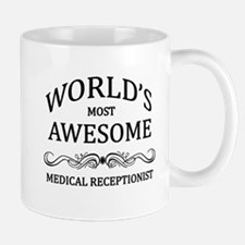 World's Most Awesome Medical Receptionist Mug