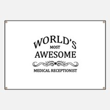 World's Most Awesome Medical Receptionist Banner