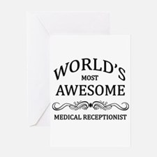 World's Most Awesome Medical Receptionist Greeting
