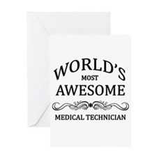 World's Most Awesome Medical Technician Greeting C