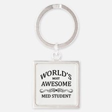 World's Most Awesome Med Student Square Keychain