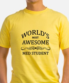 World's Most Awesome Med Student T