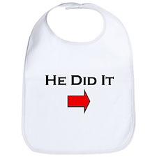He Did It --> Bib