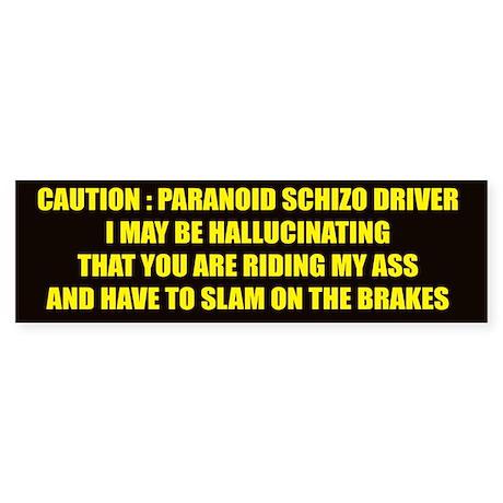 Paranoid Bumper Sticker