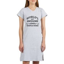 World's Most Awesome Hospice Nurse Women's Nightsh