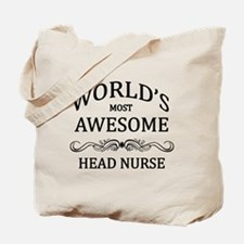 World's Most Awesome Head Nurse Tote Bag