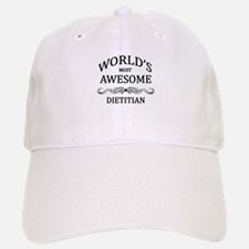 World's Most Awesome Dietitian Baseball Baseball Cap