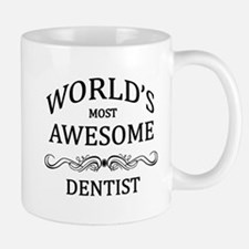World's Most Awesome Dentist Mug