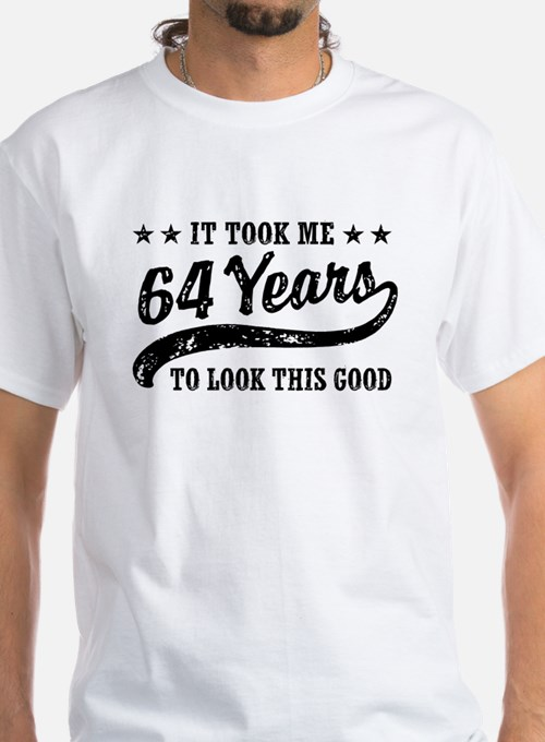 Funny 64th Birthday Shirt
