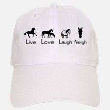 live love laugh neigh Baseball Baseball Cap
