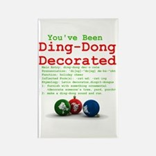 You've Been Ding-Dong Decorat Rectangle Magnet