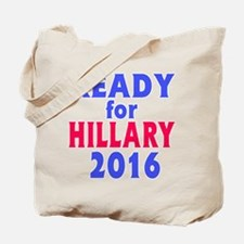 Ready for Hillary 2016 Tote Bag