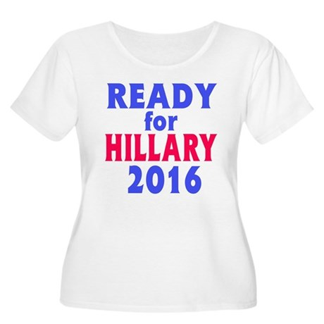 Ready for Hillary 2016 Plus Size T-Shirt