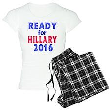 Ready for Hillary 2016 Pajamas