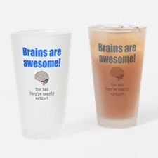Brains Are Awesome! Drinking Glass