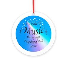 God Gave Us Music Ornament (Round)