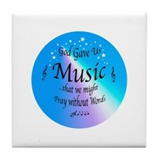 God Gave Us Music Tile Coaster