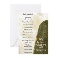 We believe what we tell ourselves Greeting Card
