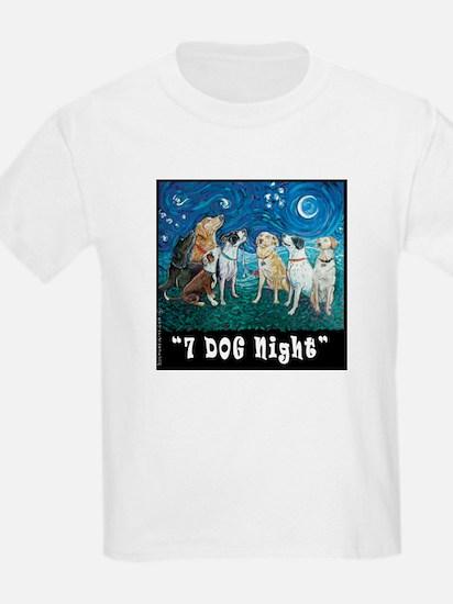Fun Bright 7 DOG NIGHT Kids T-Shirt